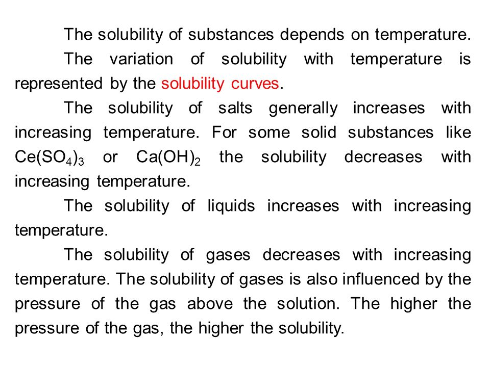 The solubility of substances depends on temperature. The variation of solubility with temperature is represented by the solubility curves. The solubil