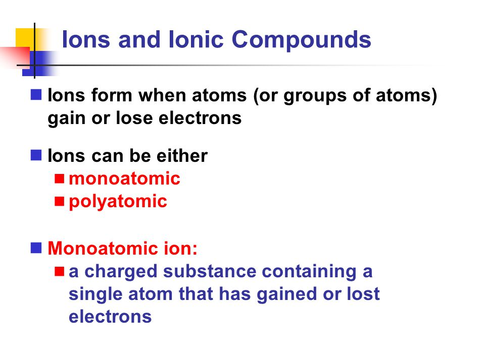 Ionic Compounds Ionic compounds are named by: Cation name followed by anion name NaCl CaBr 2 NaClO Cu(NO 3 ) 2 sodium chloride calcium bromide sodium hypochlorite copper (II) nitrate