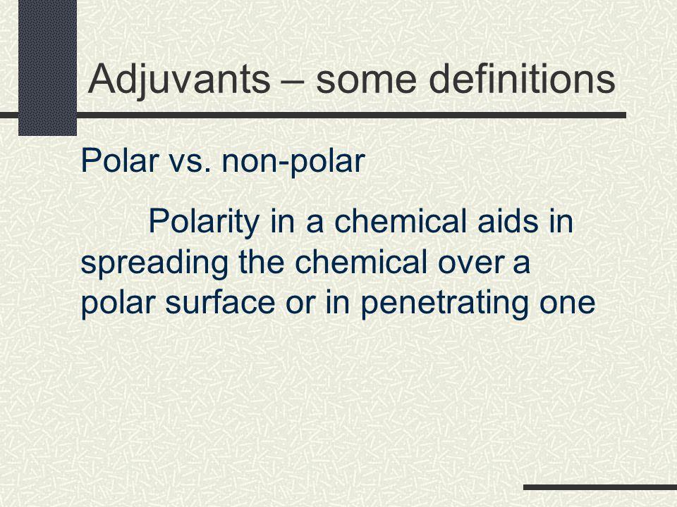Adjuvants – some definitions Ionic vs.