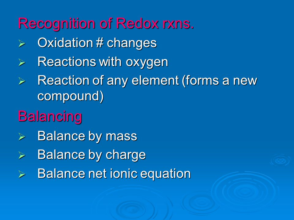 Recognition of Redox rxns.