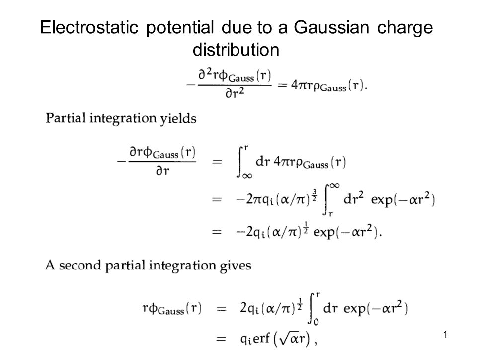 11 Electrostatic potential due to a Gaussian charge distribution