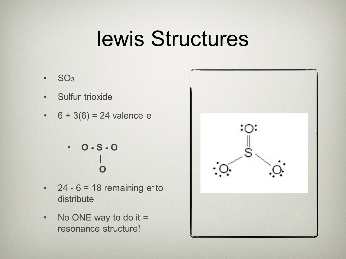 More bonding quick overview of ionic bonding metallic bonding 34 lewis structures so 3 sulfur trioxide 6 36 24 valence e o s o o 24 6 18 remaining e to distribute no one way to do it resonance pooptronica Choice Image