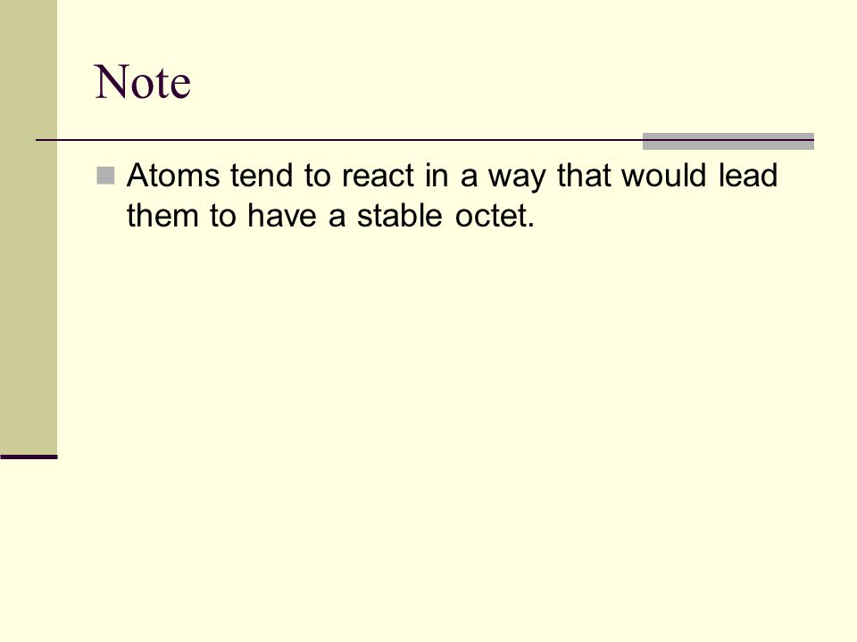 When the valence shell is full, the atom is stable, less likely to react.
