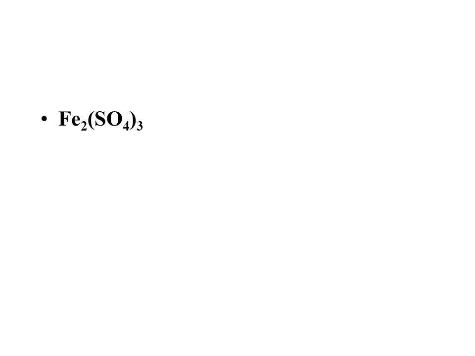 Fe 2 (SO 4 ) 3