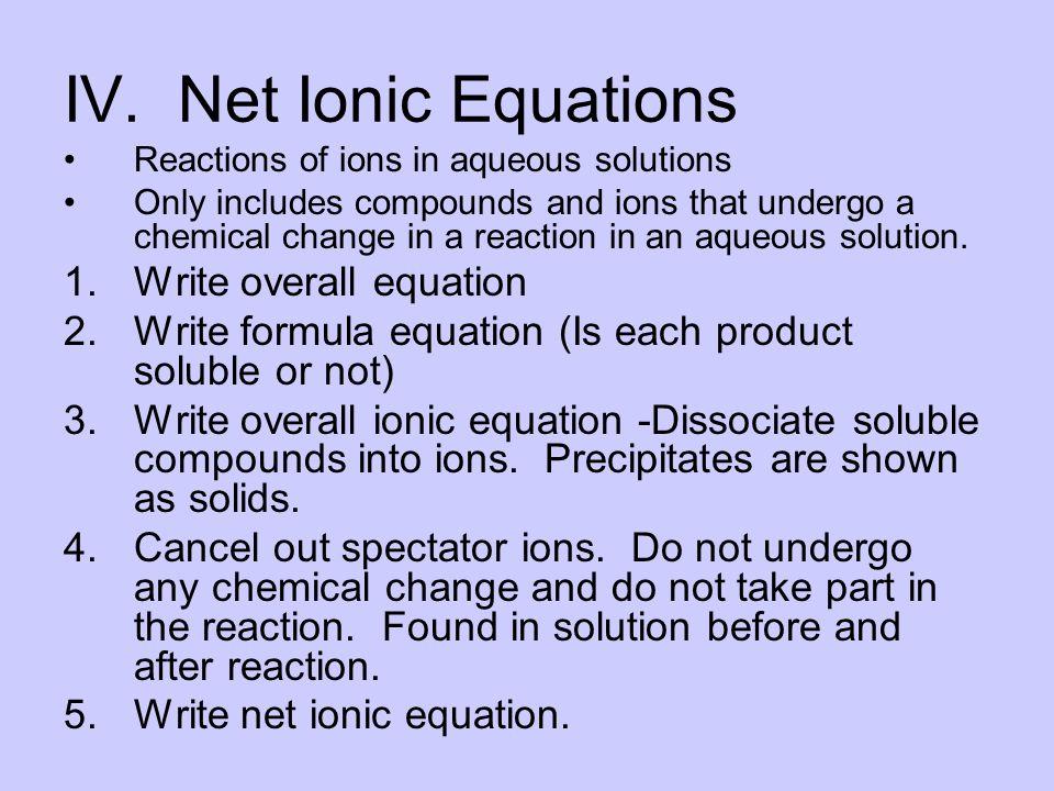 IV.Net Ionic Equations 1.