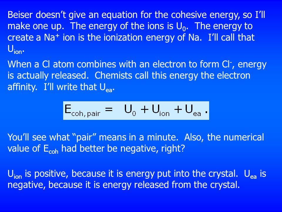 Beiser doesn't give an equation for the cohesive energy, so I'll make one up.