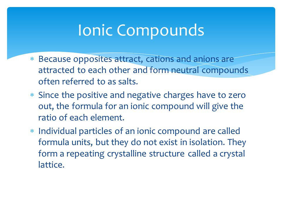 Ionic Bonds and Properties of Ionic Compounds.  Recall that ...