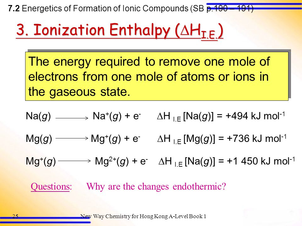New Way Chemistry for Hong Kong A-Level Book 124 Questions:Why are the changes endothermic.