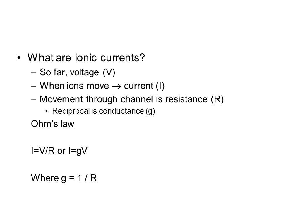 What are ionic currents.