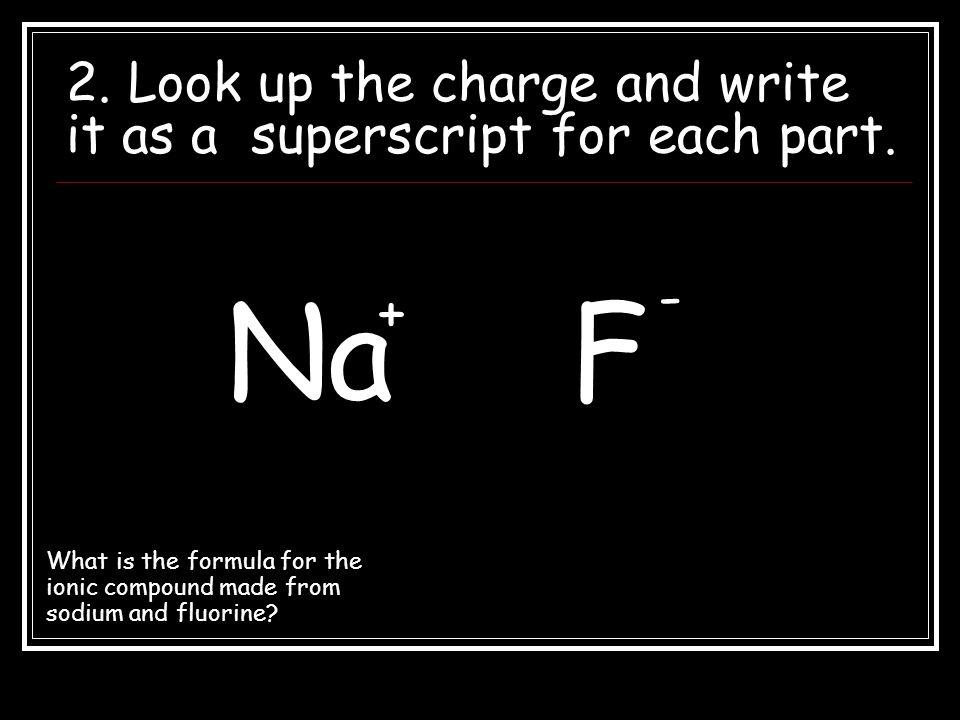 Fe 2 O 3 5. Rewrite as a finished formula.