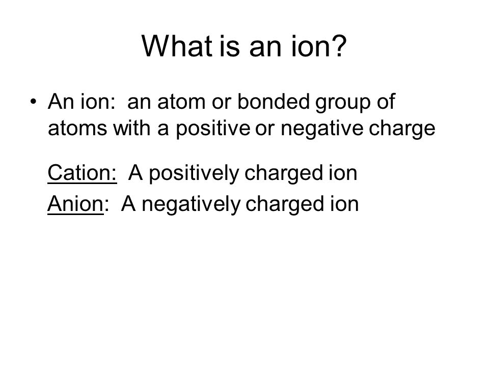 What is an ion.