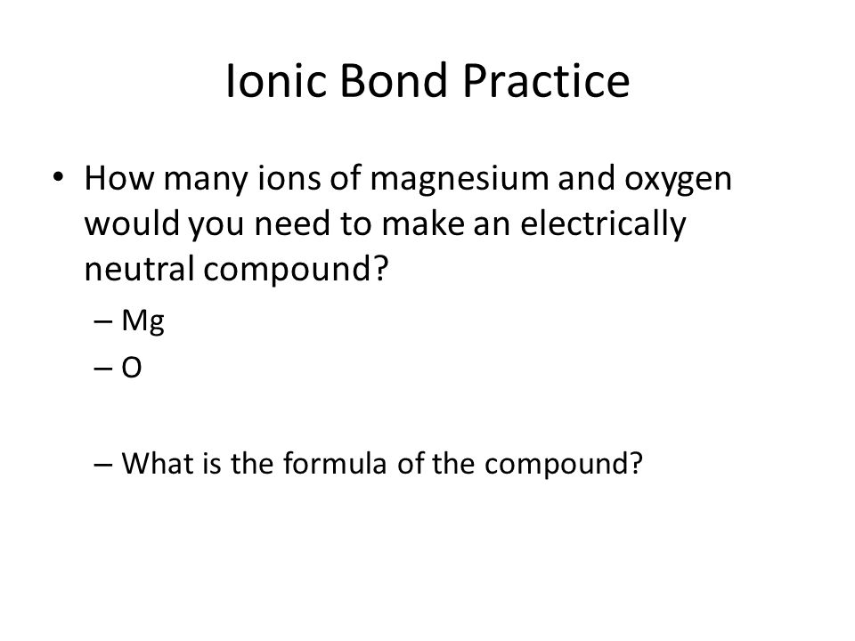 High Melting Points Strong ionic bonds – difficult to break When enough heat is applied – atoms speed up.