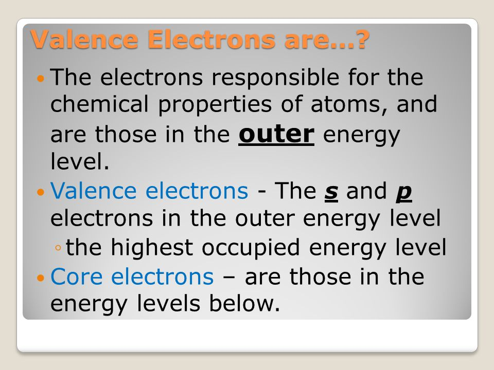 Section 7.1 - Ions OBJECTIVES: Determine the number of valence electrons in an atom of a representative element. Explain how the octet rule applies to