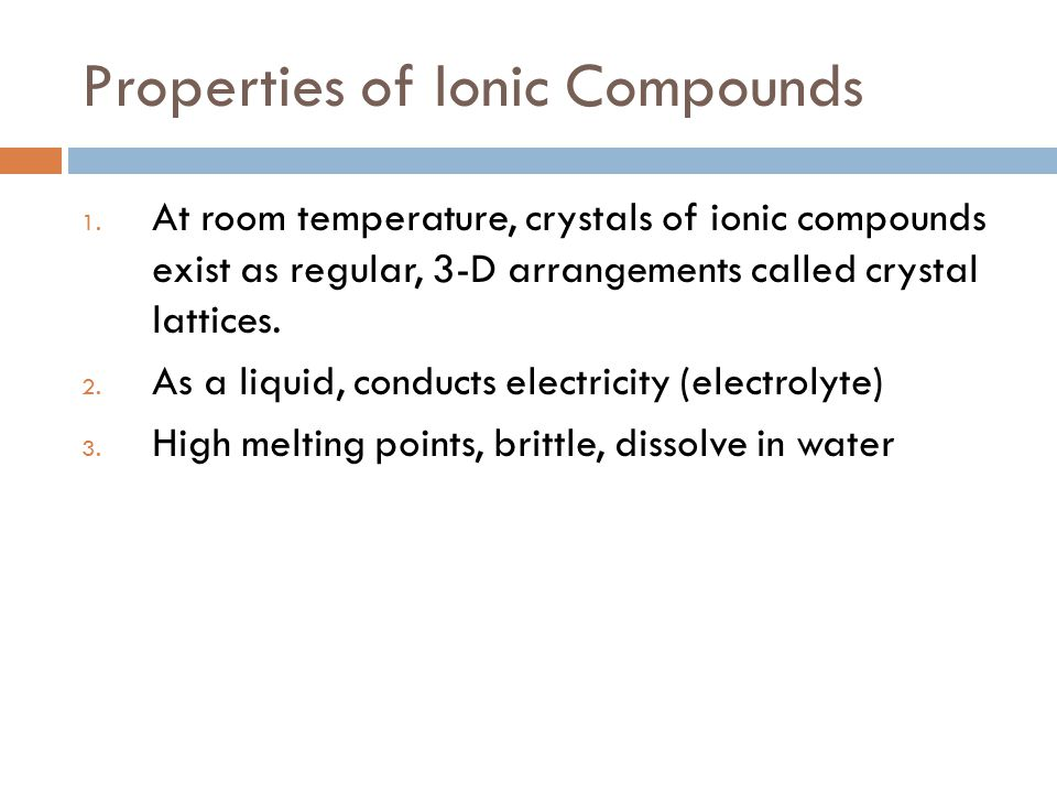 Properties of Ionic Compounds 1.