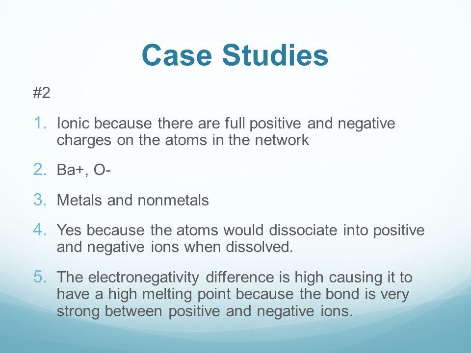 Case Studies #2 1.