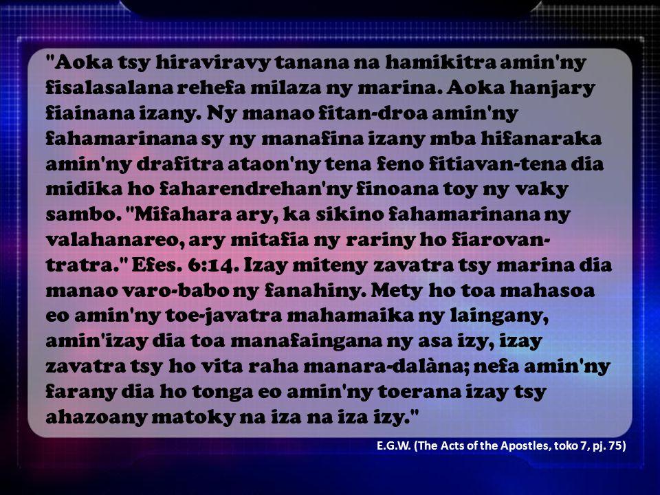 Aoka tsy hiraviravy tanana na hamikitra amin ny fisalasalana rehefa milaza ny marina.