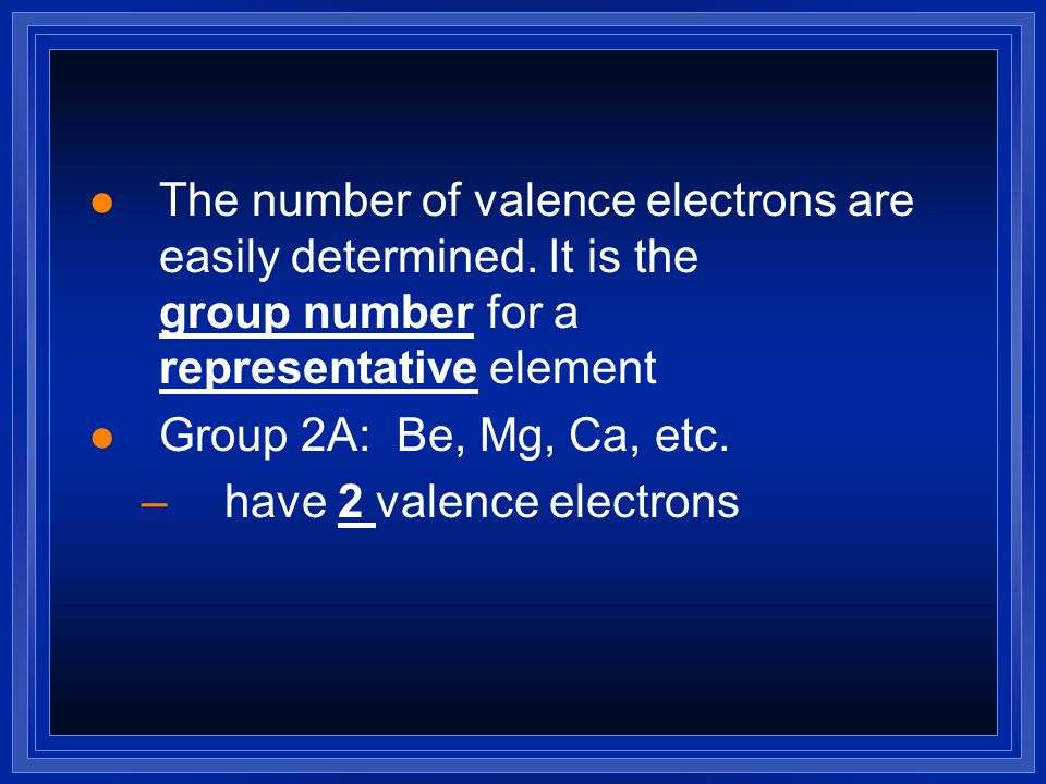Practice l # of valence electron  Na = 1  Mg = 2  Al = 3