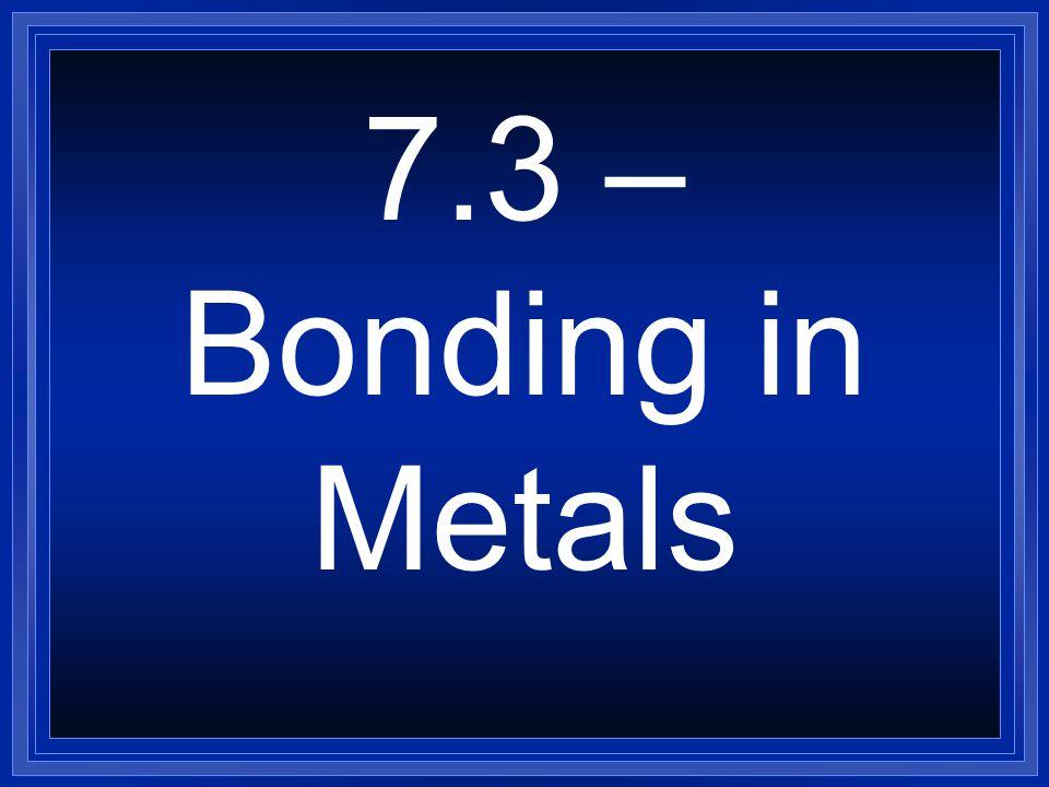 Practice What will the chemical formula look like? l Elements  Na+Cl-  Mg+2F-  Ca+2N-3  Al+3N-3  K+S-2