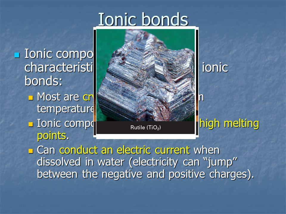 EXAMPLES 1) NaCl – sodium Chloride 1) NaCl – sodium Chloride 2) CaBr 2 – calcium bromide 2) CaBr 2 – calcium bromide 3) MgO – magnesium oxide 3) MgO – magnesium oxide