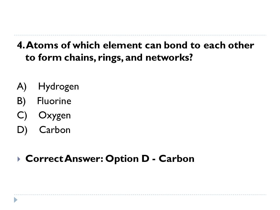  4) NH3 is a polar molecule.Br2 and CO2 are linear, non-polar molecules.