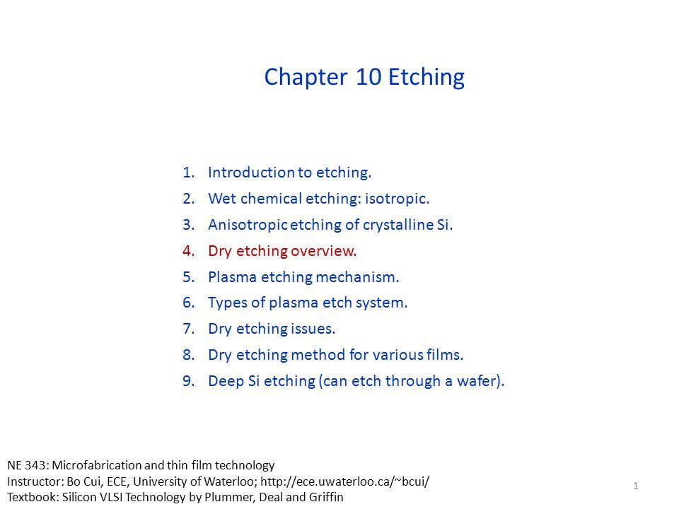 Dry etcher configurations 42