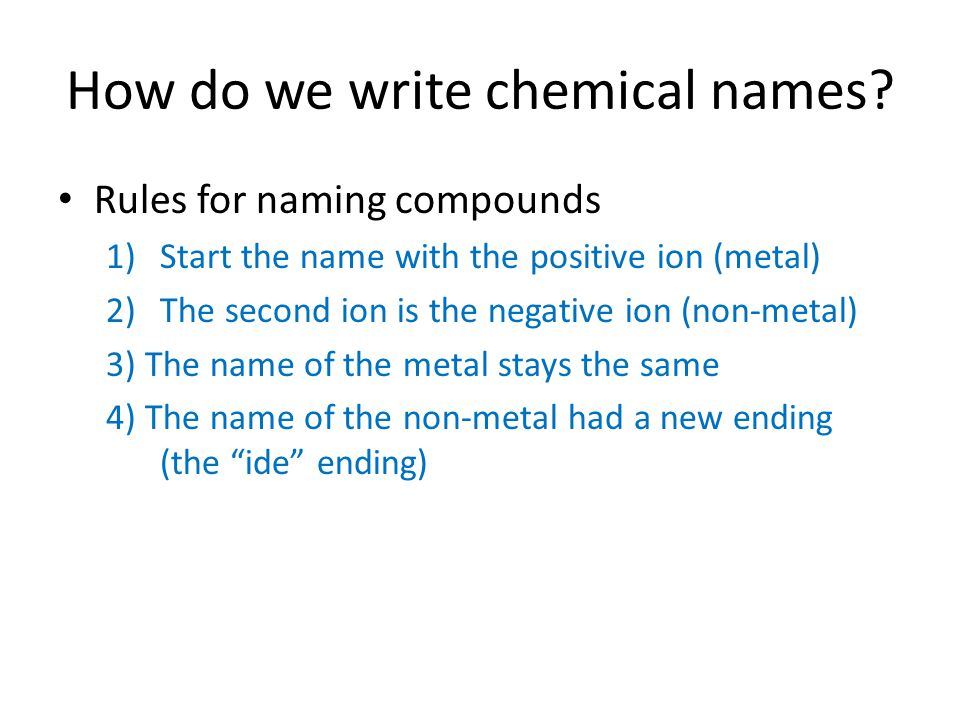 How do we write chemical names.