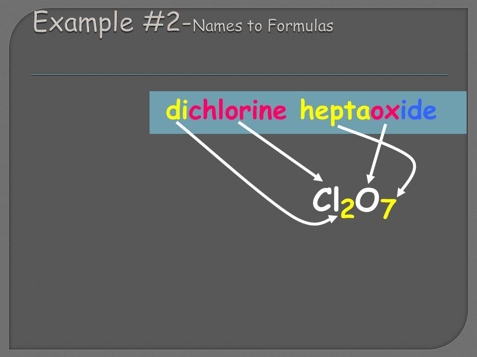 dichlorine heptaoxide Cl O 2 7