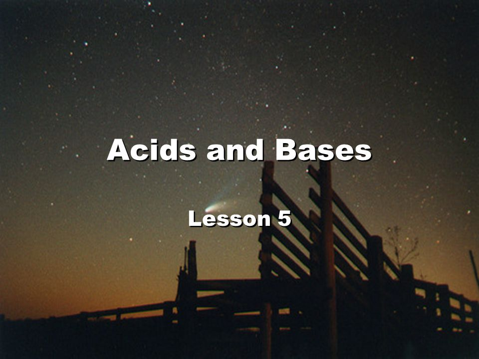 Acids and Bases Lesson 5