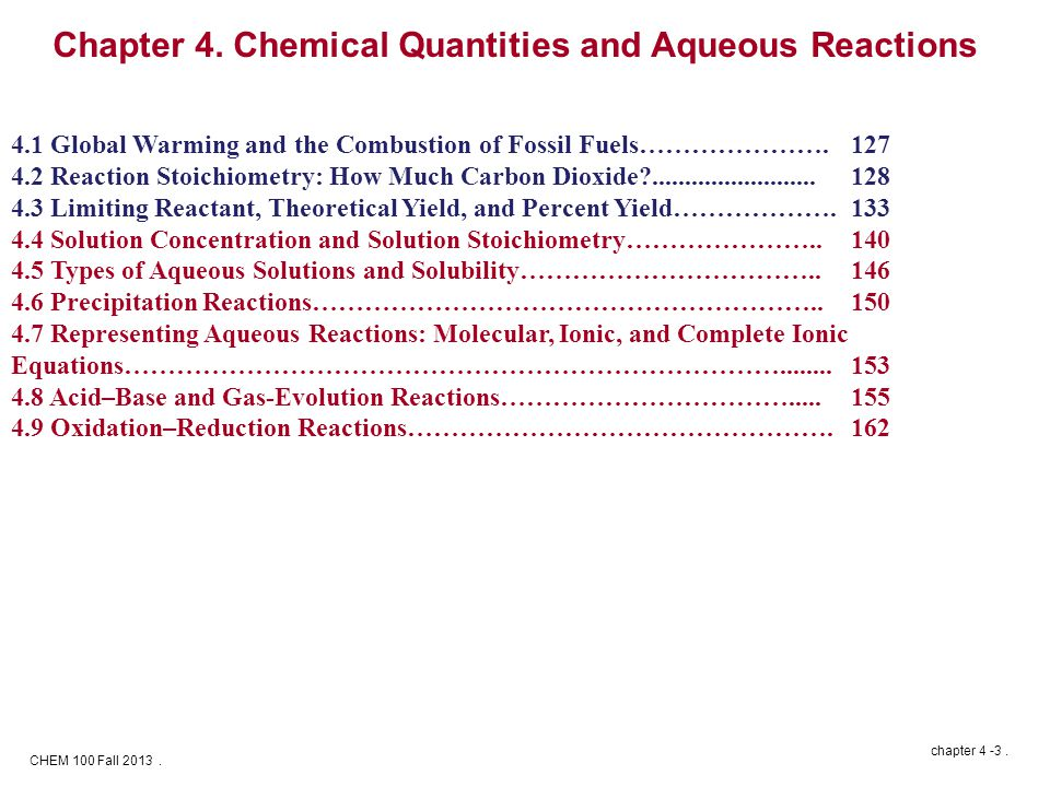 CHEM 100 Fall 2013. chapter 4 -3.