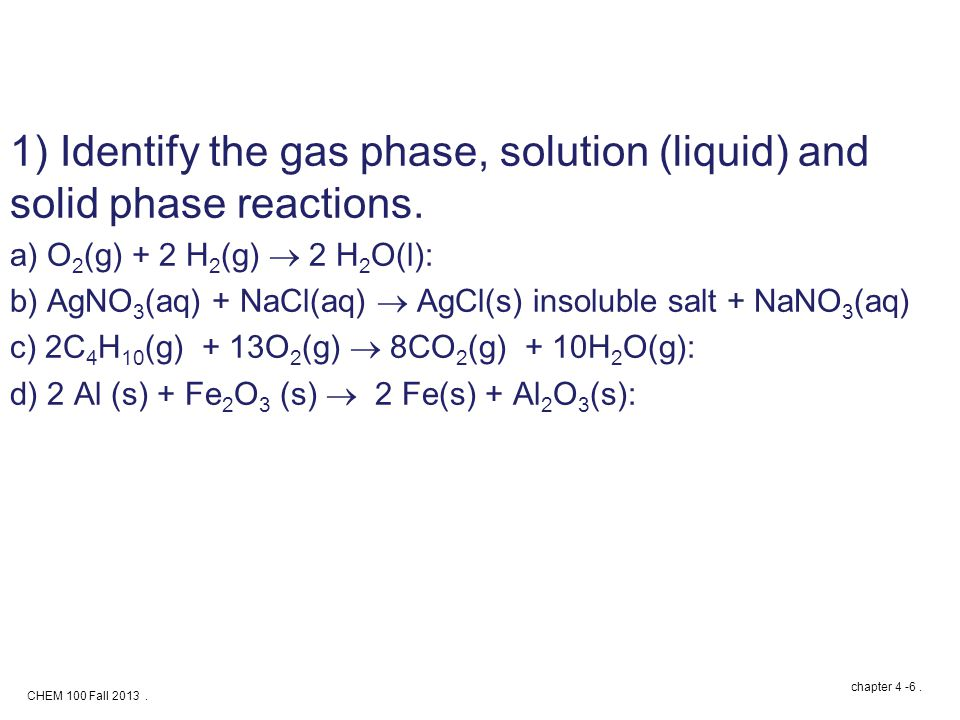 CHEM 100 Fall 2013. chapter 4 -6.