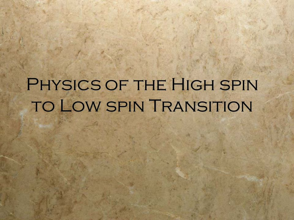 Physics of the High spin to Low spin Transition