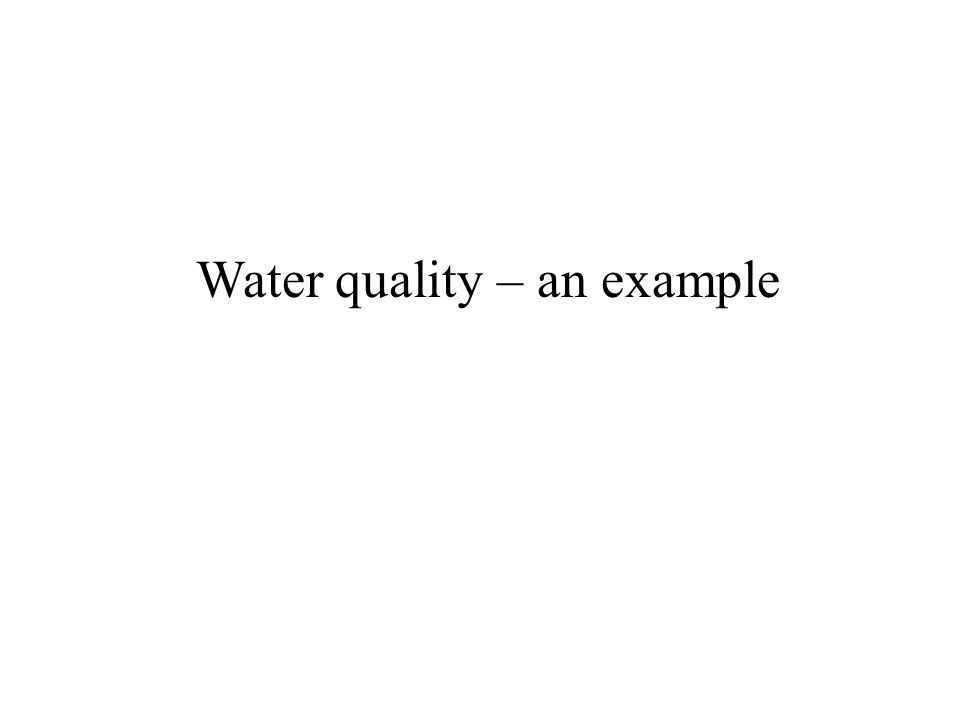 Water quality – an example