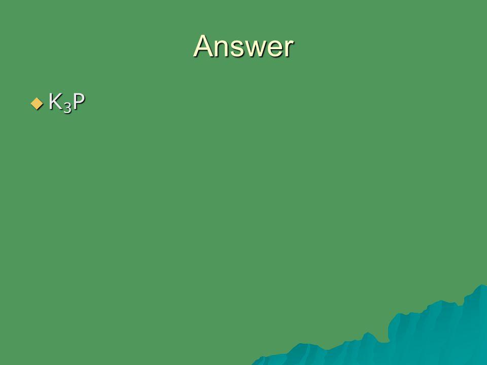 Answer K3PK3PK3PK3P