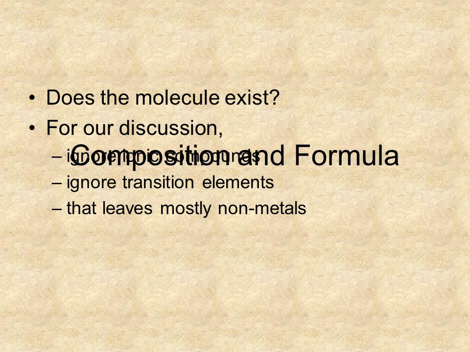 Lewis Formalism Strictly, not a theory of bonding Simply a useful tool to get atom connectivity in molecular compounds Old view: the octet rule Modern view: Covalent bonds are sharing of valence electrons.