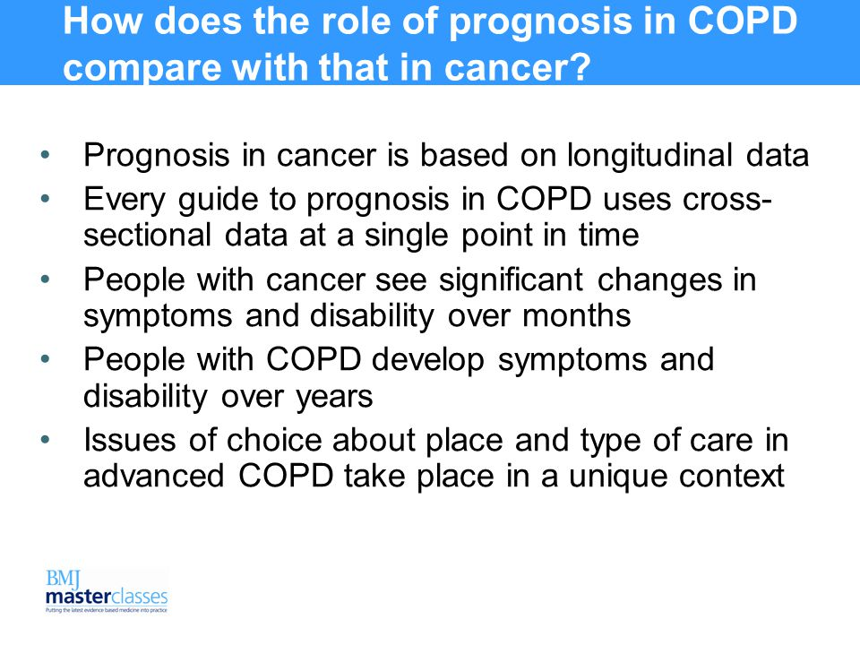 How does the role of prognosis in COPD compare with that in cancer.