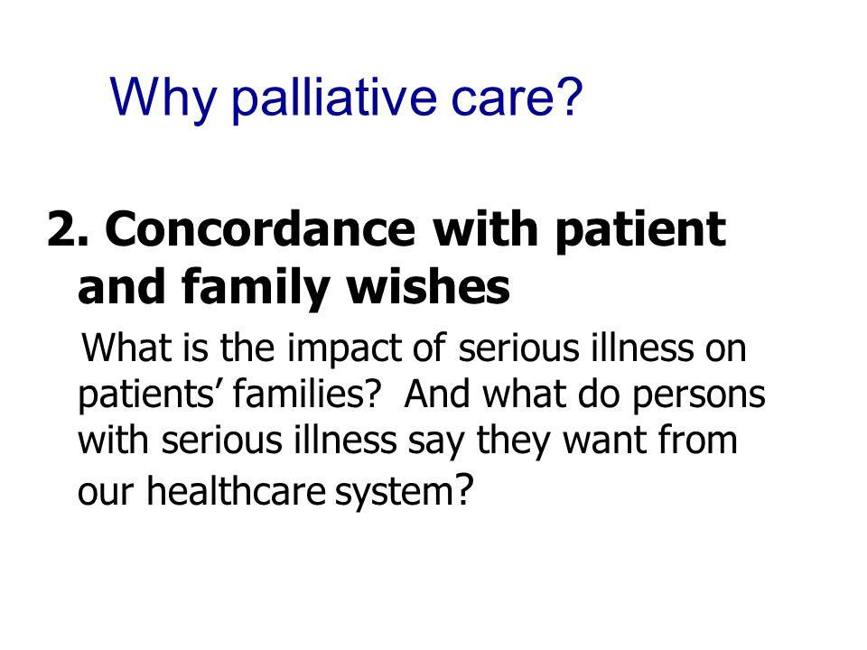 Why palliative care. 2.