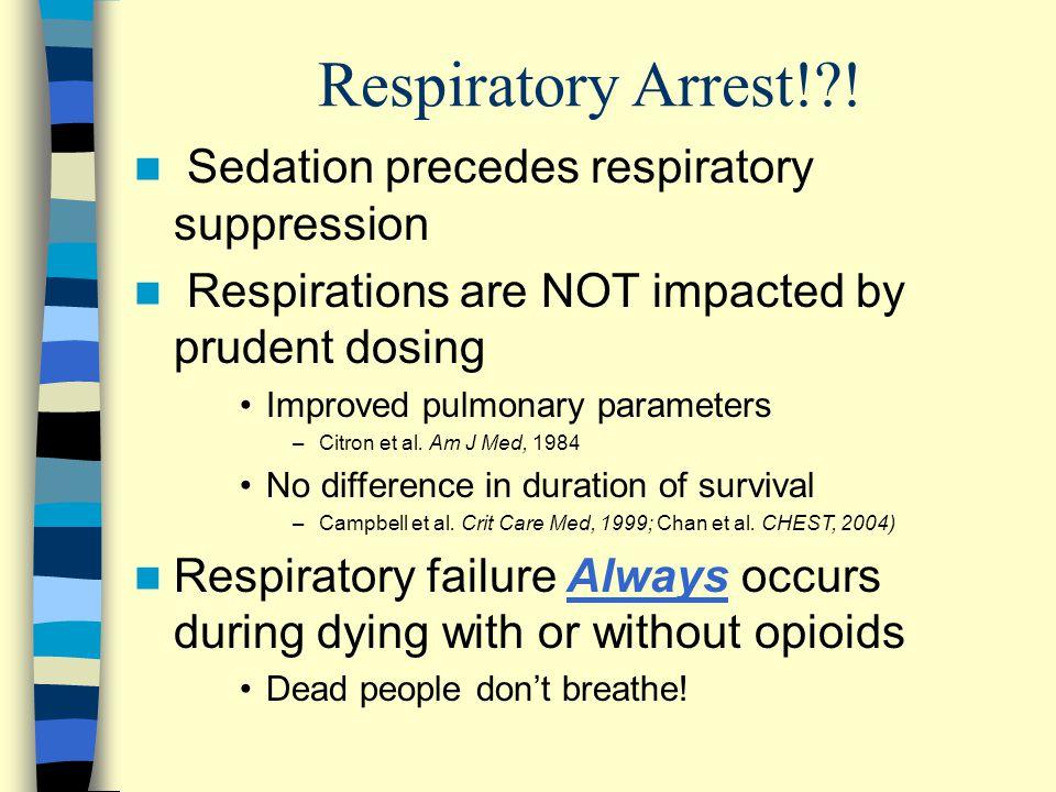 Respiratory Arrest!?.