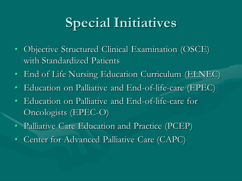 Special Initiatives Objective Structured Clinical Examination (OSCE) with Standardized PatientsObjective Structured Clinical Examination (OSCE) with S