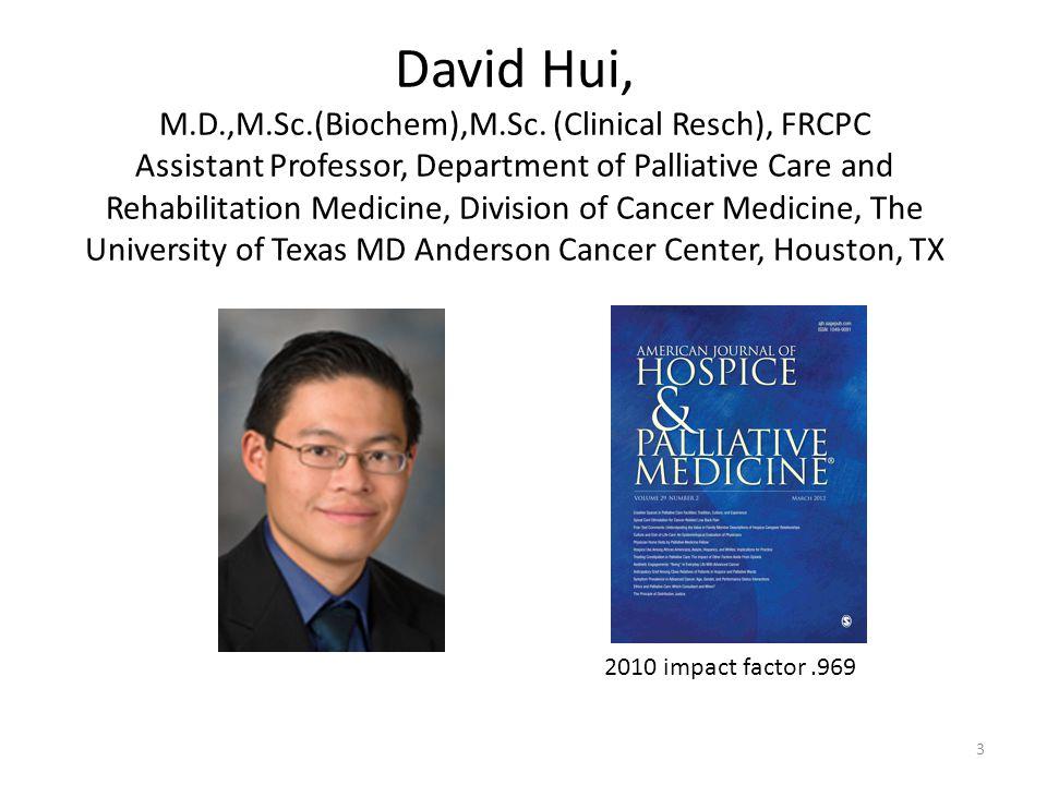 David Hui, M.D.,M.Sc.(Biochem),M.Sc.