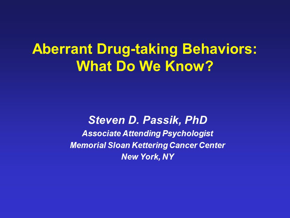 Differential Diagnosis of Aberrant Drug-Taking Attitudes and Behavior Addiction (out of control, compulsive drug use) Compton et al number of behaviors and perception as self as addict Pseudo-addiction (inadequate analgesia) Elander certain behaviors linked to pseudo-addiction in sickle cell patients Other psychiatric diagnosis –Organic Mental Syndrome (confused, stereotyped drug-taking) –Personality Disorder (impulsive, entitled, chemical-coping behavior) –Chemical Coping (drug overly central) –Depression/Anxiety/Situational stressors (self-medication) Inflexxion data links aberrant behavior to psychiatirc comorbidity Criminal Intent (diversion) Jung and Reidenberg: MDs cannot detect actors (Passik & Portenoy 1996)