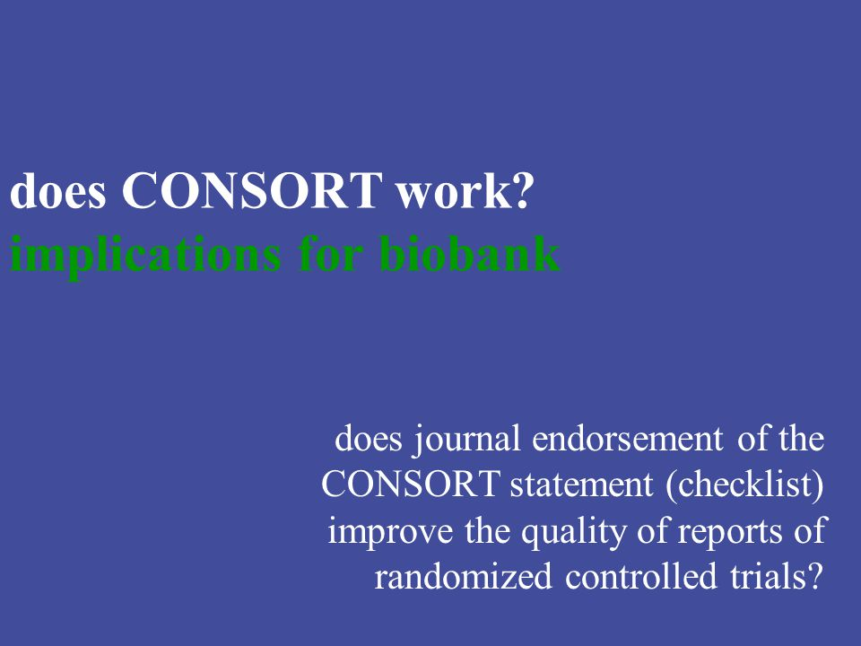does CONSORT work.