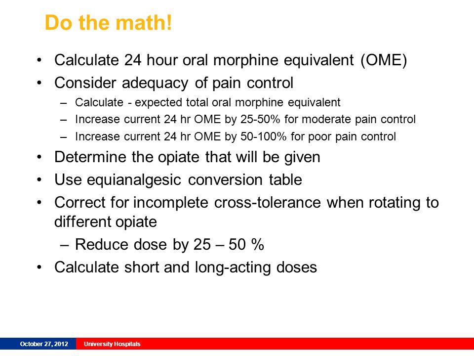 October 27, 2012University Hospitals Do the math.