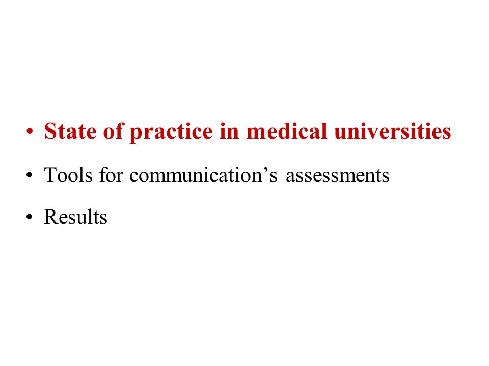 State of practice in medical faculties Tools for communication's assessments Results