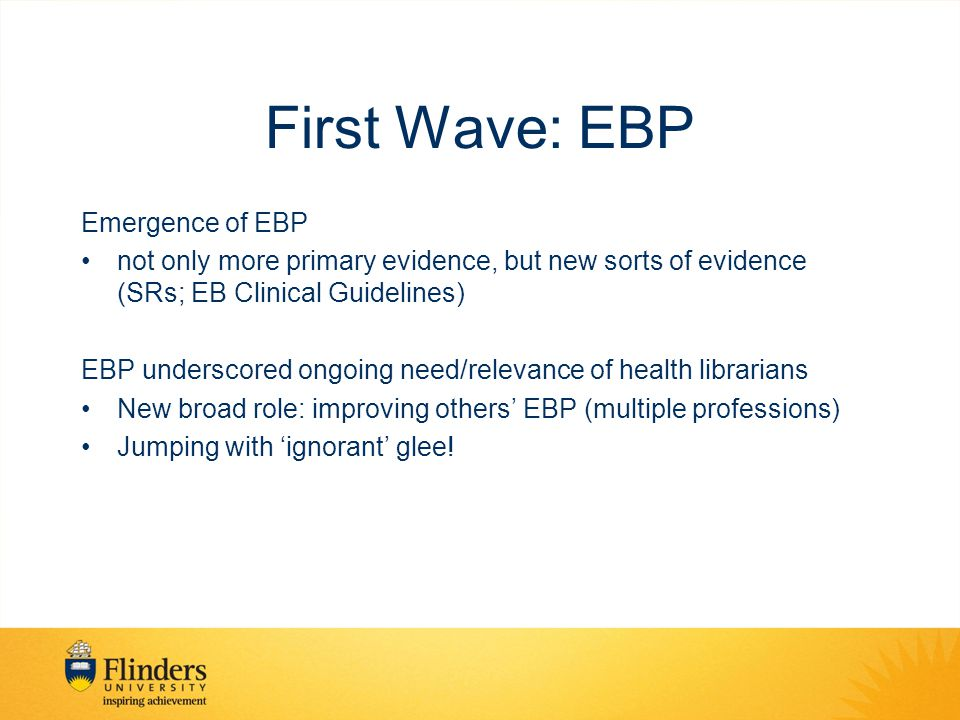 First Wave: EBP Why jumping with glee .