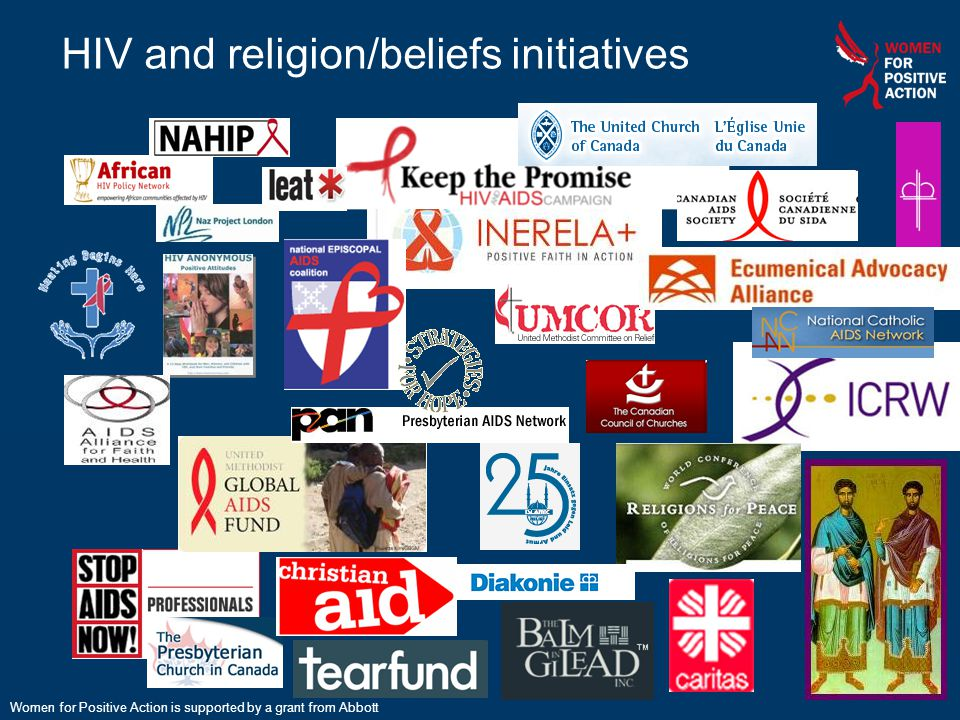 HIV and religion/beliefs initiatives Women for Positive Action is supported by a grant from Abbott