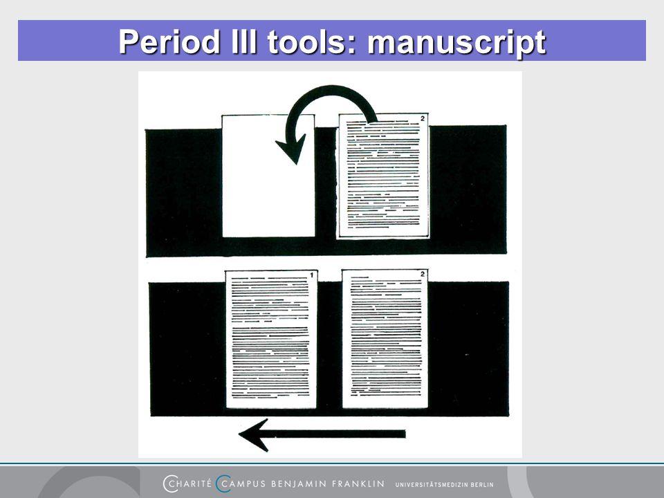 Period III tools: manuscript