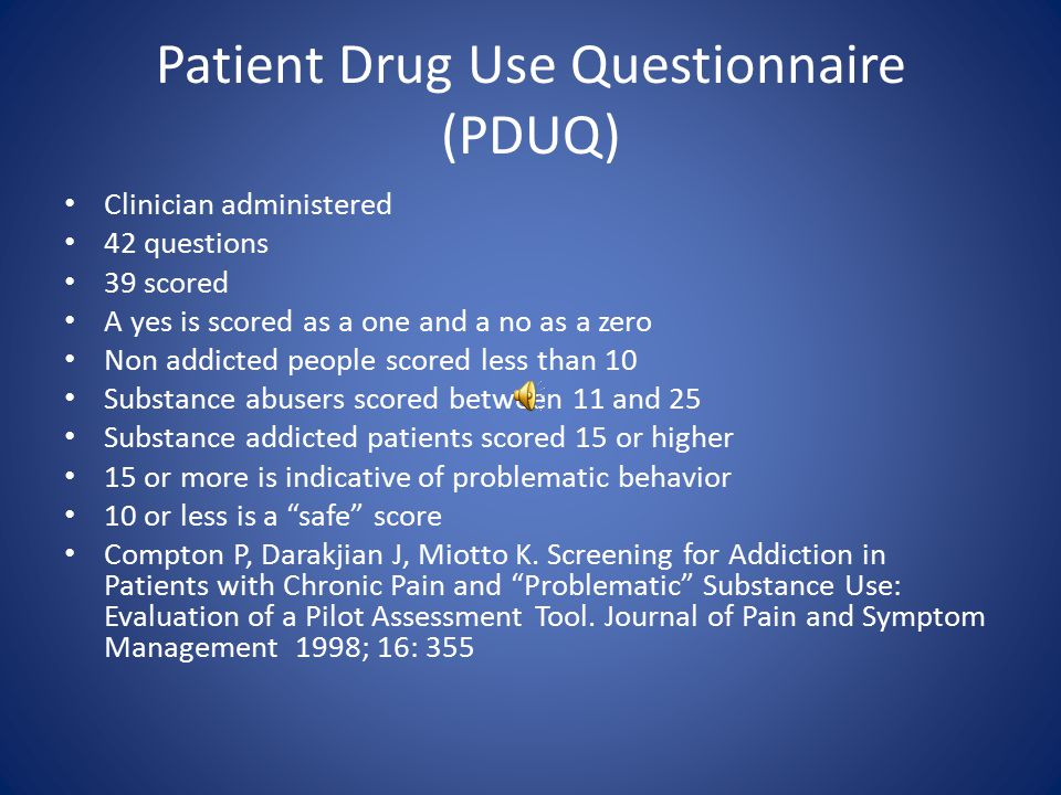 Tools to Screen for Current Misuse PDUQ COMM All tools for this purpose targeted patients already prescribed frequently misused medications – no study in the general population