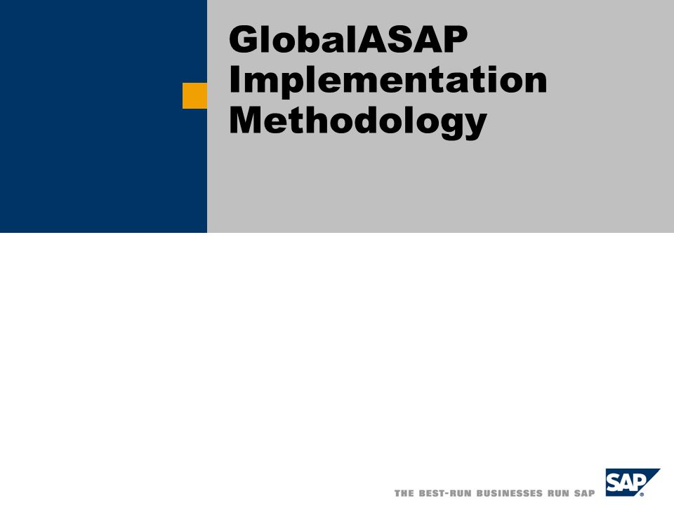 Title of Presentation, Speaker Name / 2 Objectives Present an overview of the GlobalASAP methodology Review changes to the GlobalASAP Roadmap Discuss key work streams of the multi-site implementation Introduce Key Deliverables Discuss use of GlobalASAP Roadmap in SAP Solution Manager