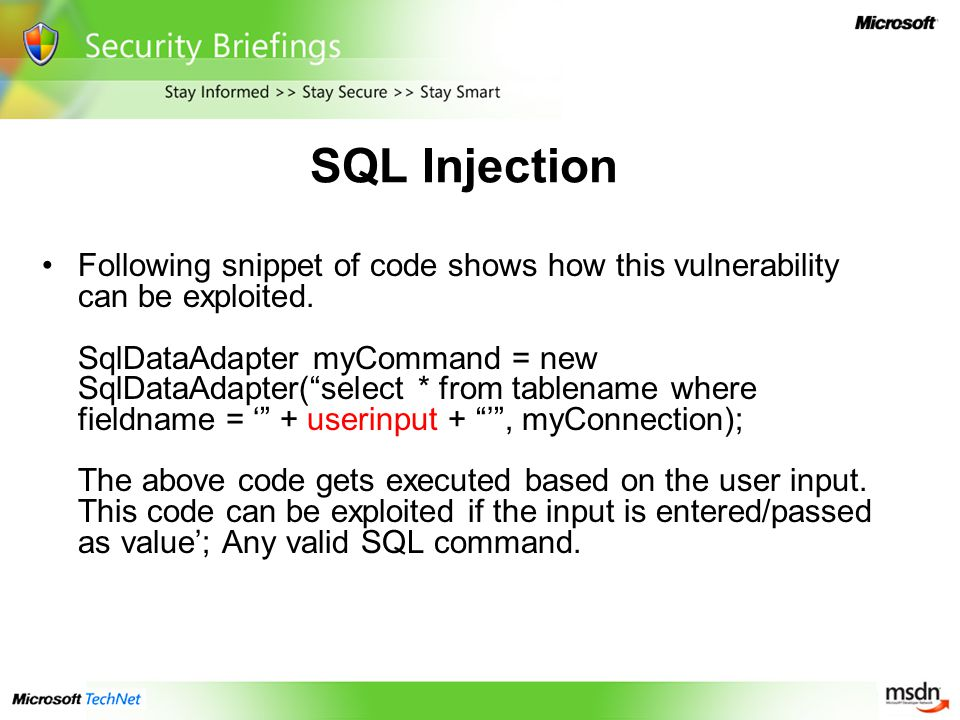 SQL Injection Following snippet of code shows how this vulnerability can be exploited.