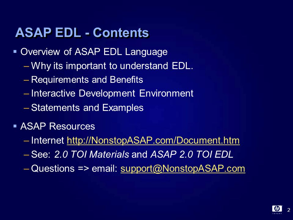2 ASAP EDL - Contents  Overview of ASAP EDL Language –Why its important to understand EDL.